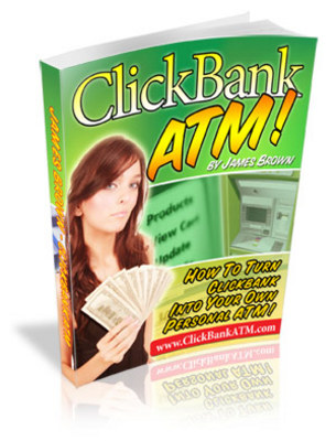 Product picture ClickBank ATM-Make Money as an Affiliate