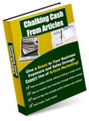 Product picture Chalking Cash From Articles-Boost Your Profits Online